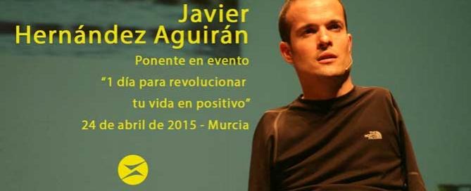 javier-hernandez-aguiran-ponente-evento-1-dia-para-revolucionar-tu-vida-en-positivo-maximo-potencial