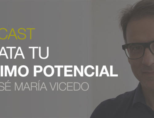 EL PODER DEL OPTIMISMO – Podcast 14 DTMP con José María Vicedo