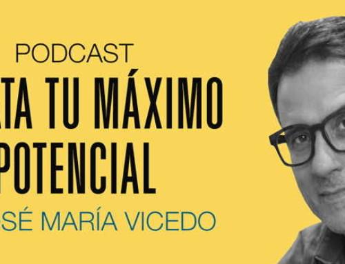 Cómo situarte en tu mejor versión – Podcast 34 DTMP
