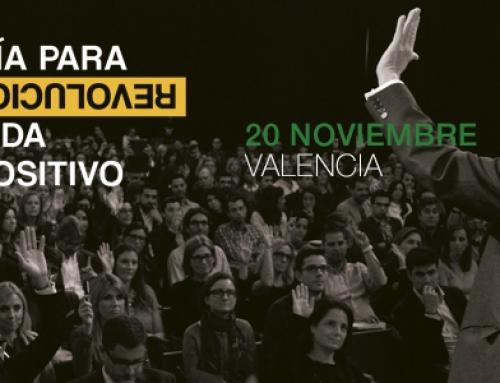 """Últimos días para adquirir tu entrada del evento """"Un día para revolucionar tu vida en positivo"""" en VALENCIA"""