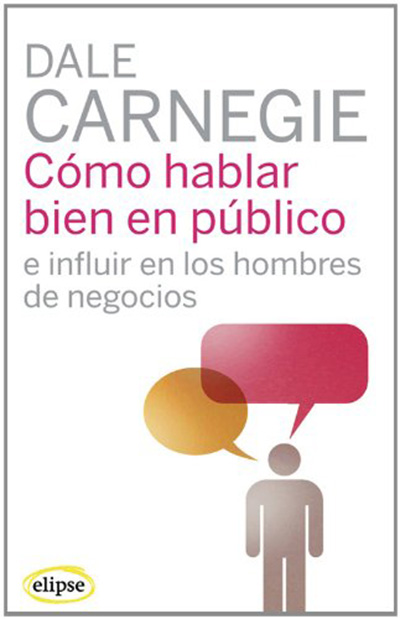 como_hablar_bien_en_publico_dale_carnegie
